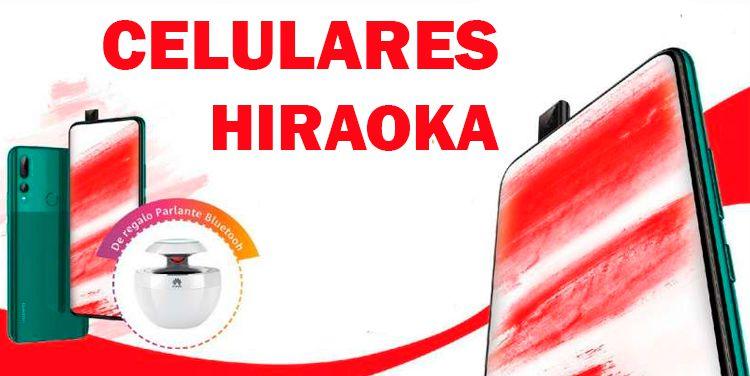 Hiraoka celulares baratos